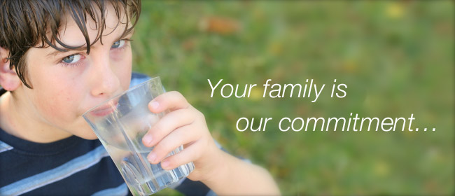 Your Family is Our Commitment